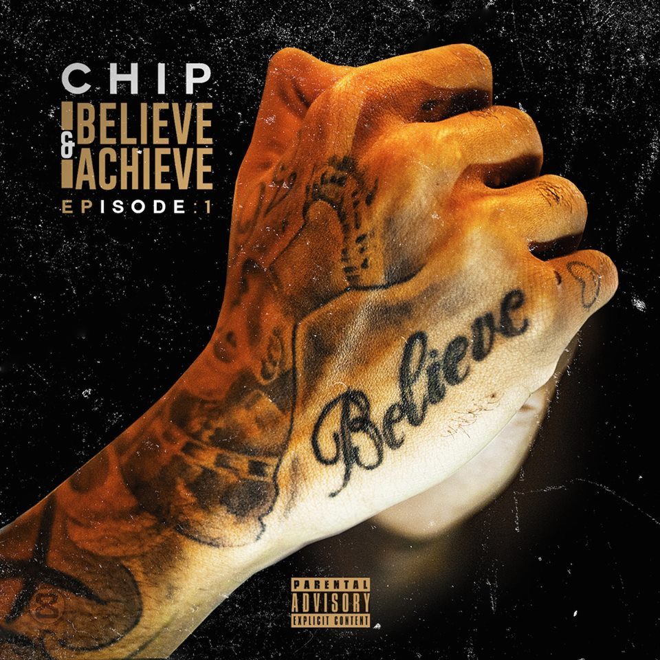 CHIP BELIEVE & ACHIEVE EP 1